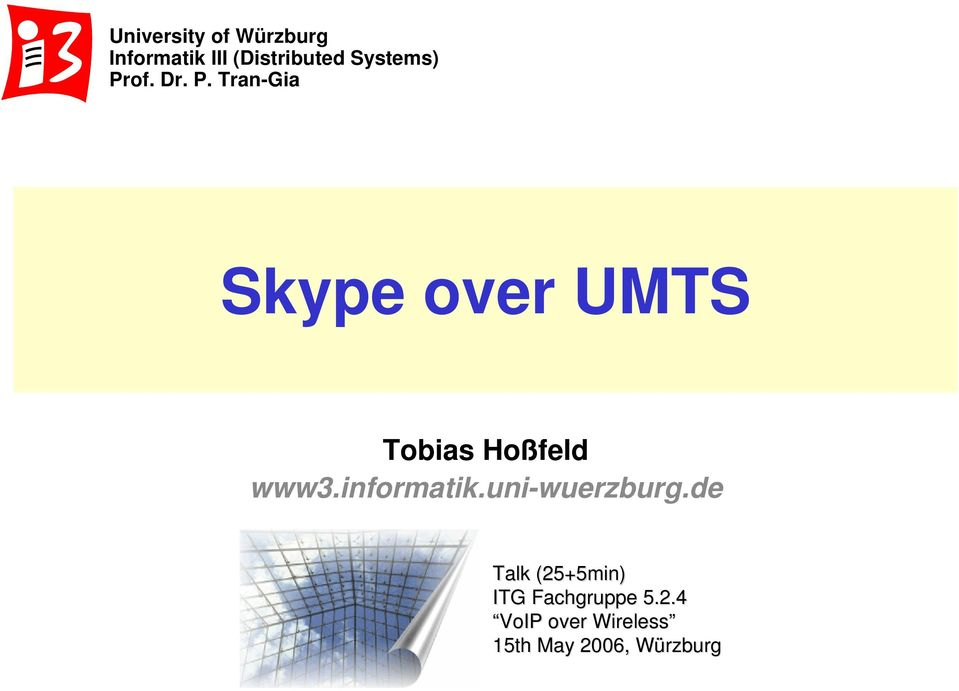 Tran-Gia Skype over UMTS Talk