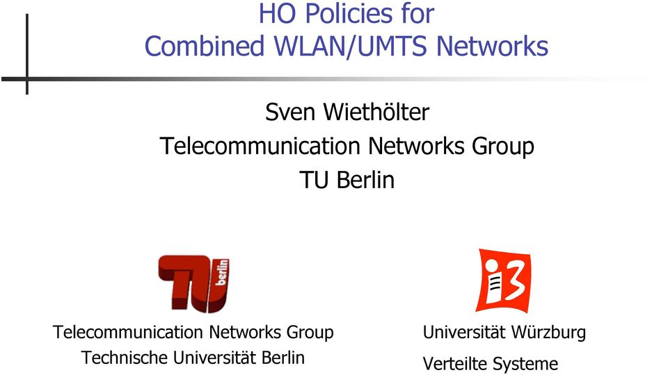 Telecommunication Networks Group TU