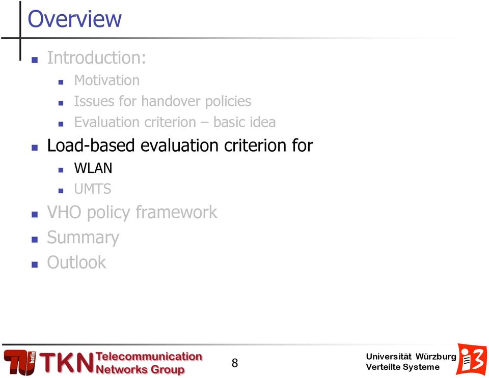 idea Load-based evaluation criterion for