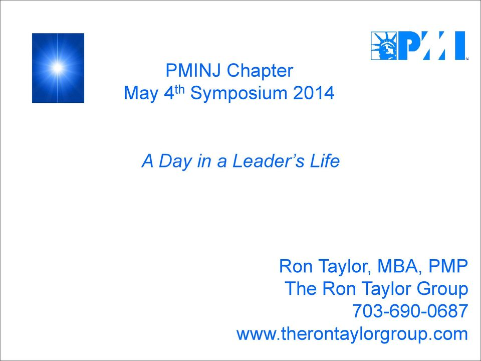 Taylor, MBA, PMP The Ron Taylor