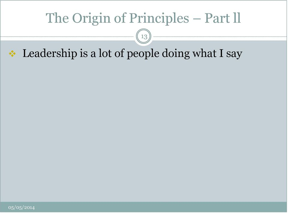 Leadership is a lot