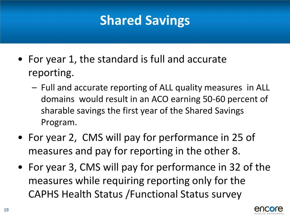 savings the first year of the Shared Savings Program.