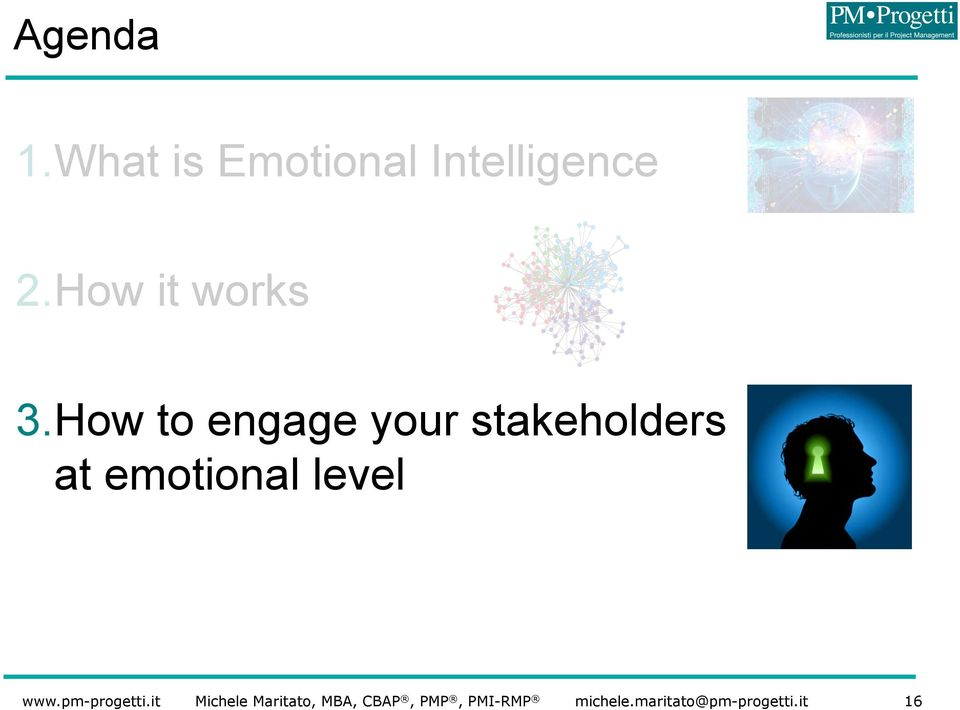 your stakeholders