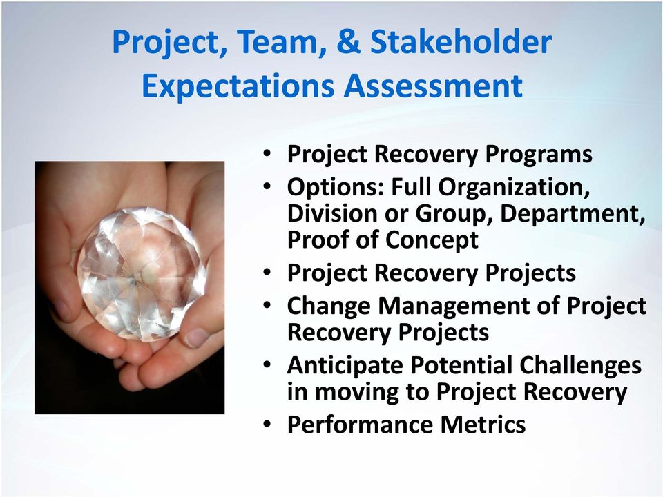 Concept Project Recovery Projects Change Management of Project Recovery