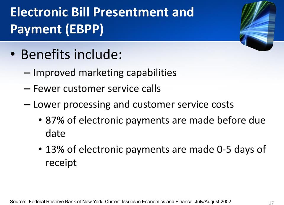electronic payments are made before due date 13% of electronic payments are made 0-5 days of