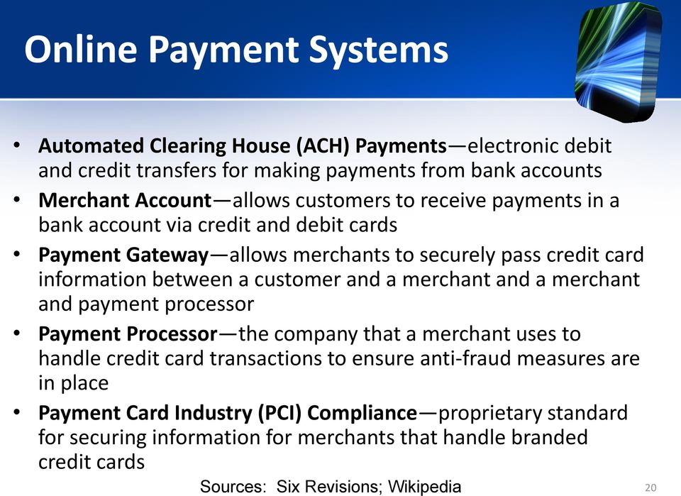 and a merchant and a merchant and payment processor Payment Processor the company that a merchant uses to handle credit card transactions to ensure anti-fraud measures