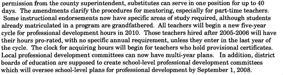 All teachers will begin a new five-year cycle for professional development hours in 2010.