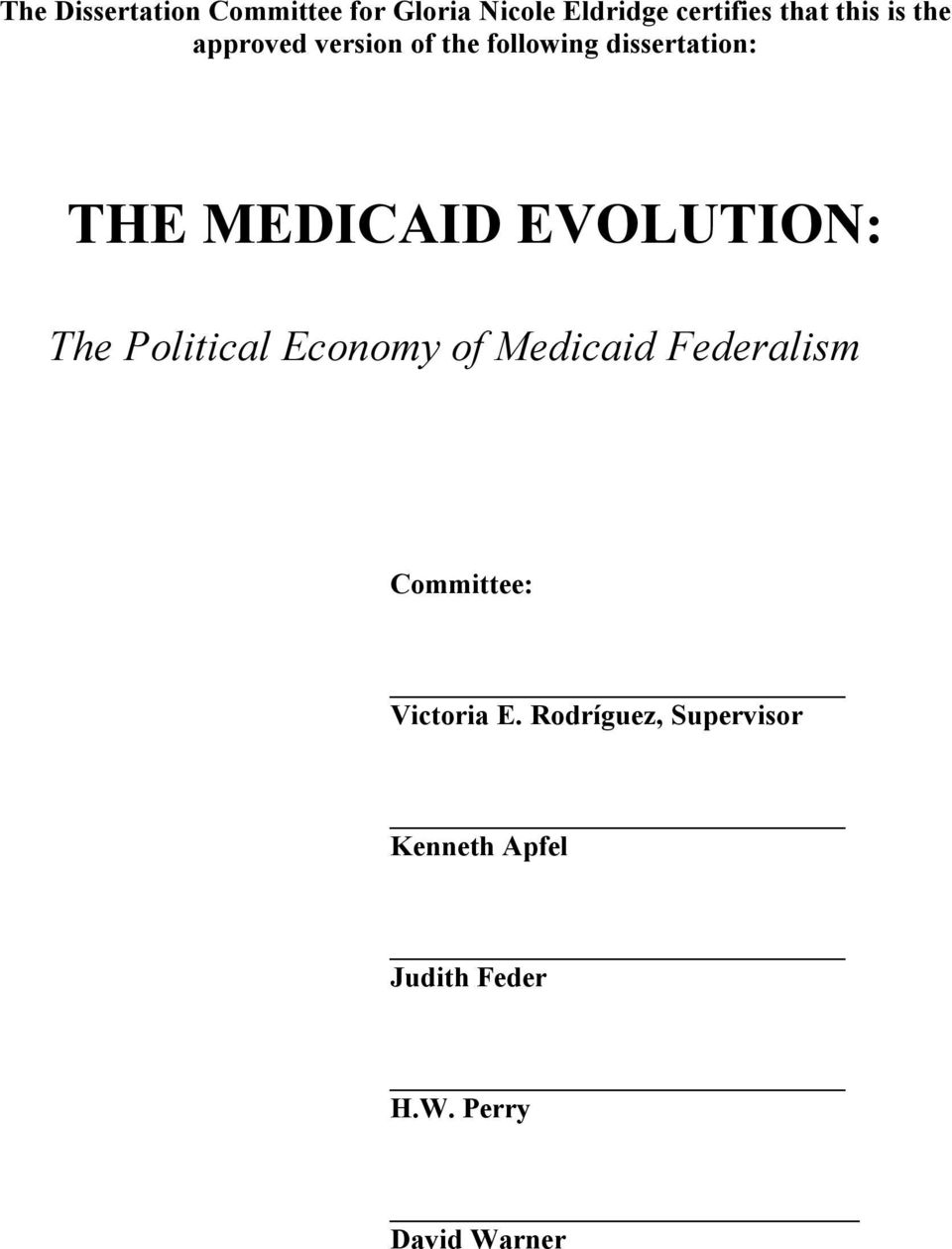EVOLUTION: The Political Economy of Medicaid Federalism Committee: