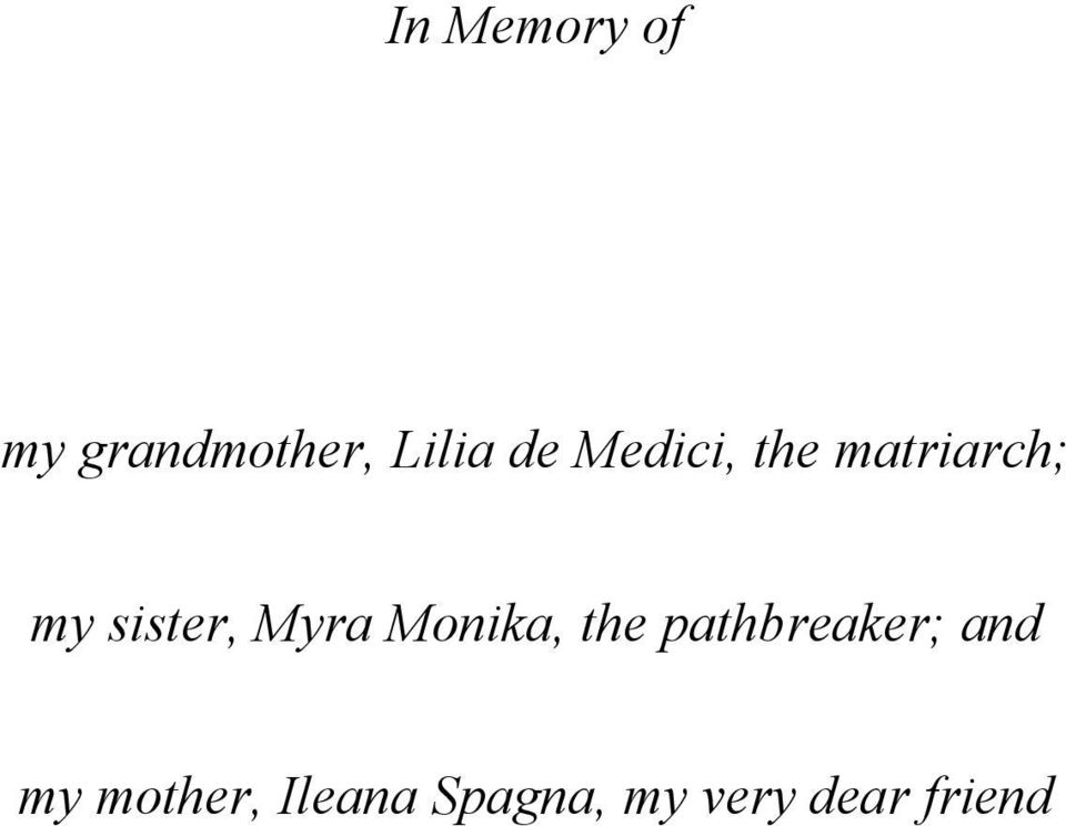 Myra Monika, the pathbreaker; and my