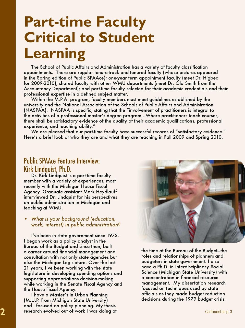 Higbea for 2009-2010); shared faculty with other WMU departments (meet Dr.