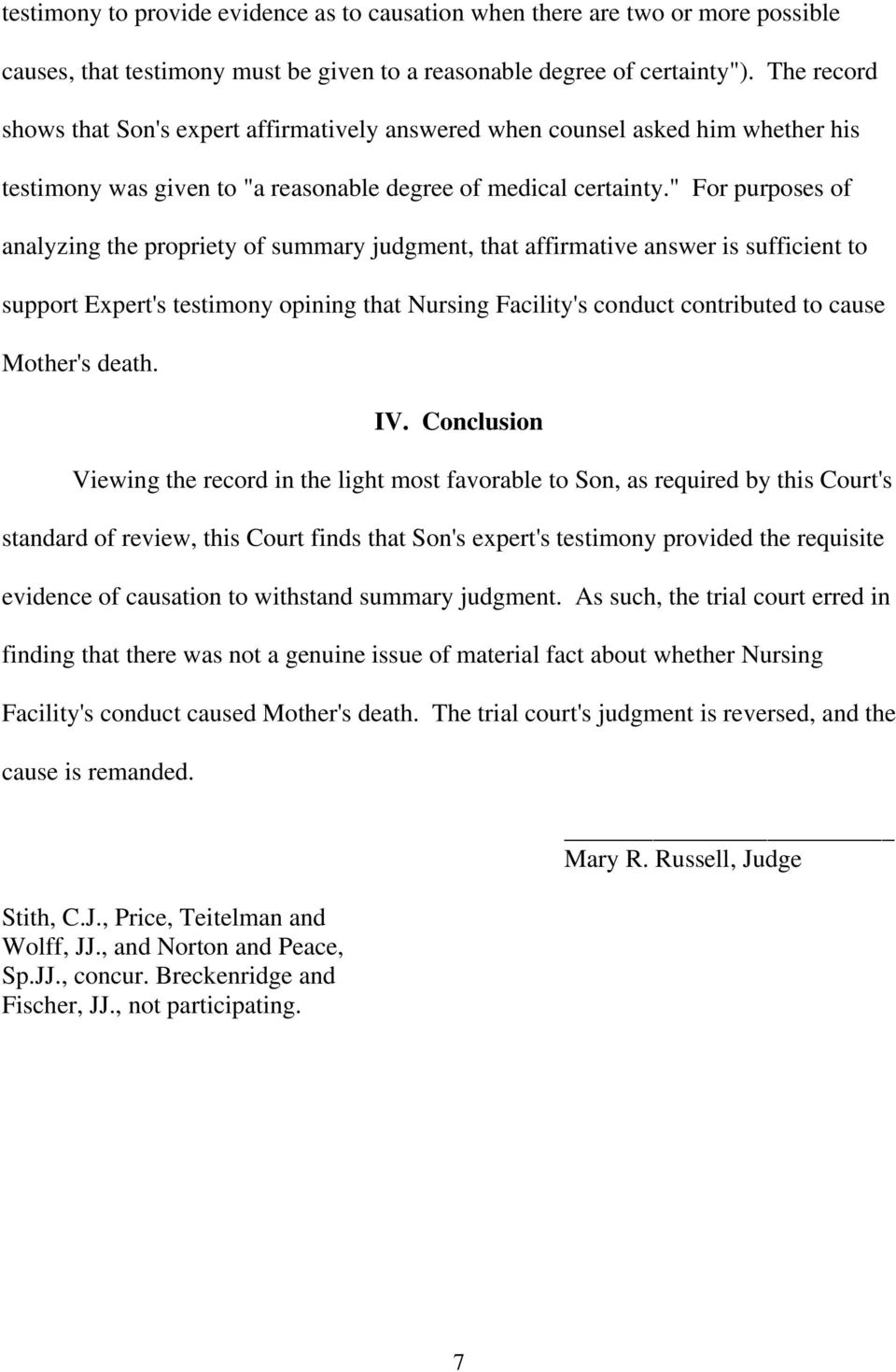""" For purposes of analyzing the propriety of summary judgment, that affirmative answer is sufficient to support Expert's testimony opining that Nursing Facility's conduct contributed to cause"