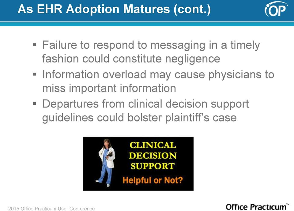 constitute negligence Information overload may cause physicians to