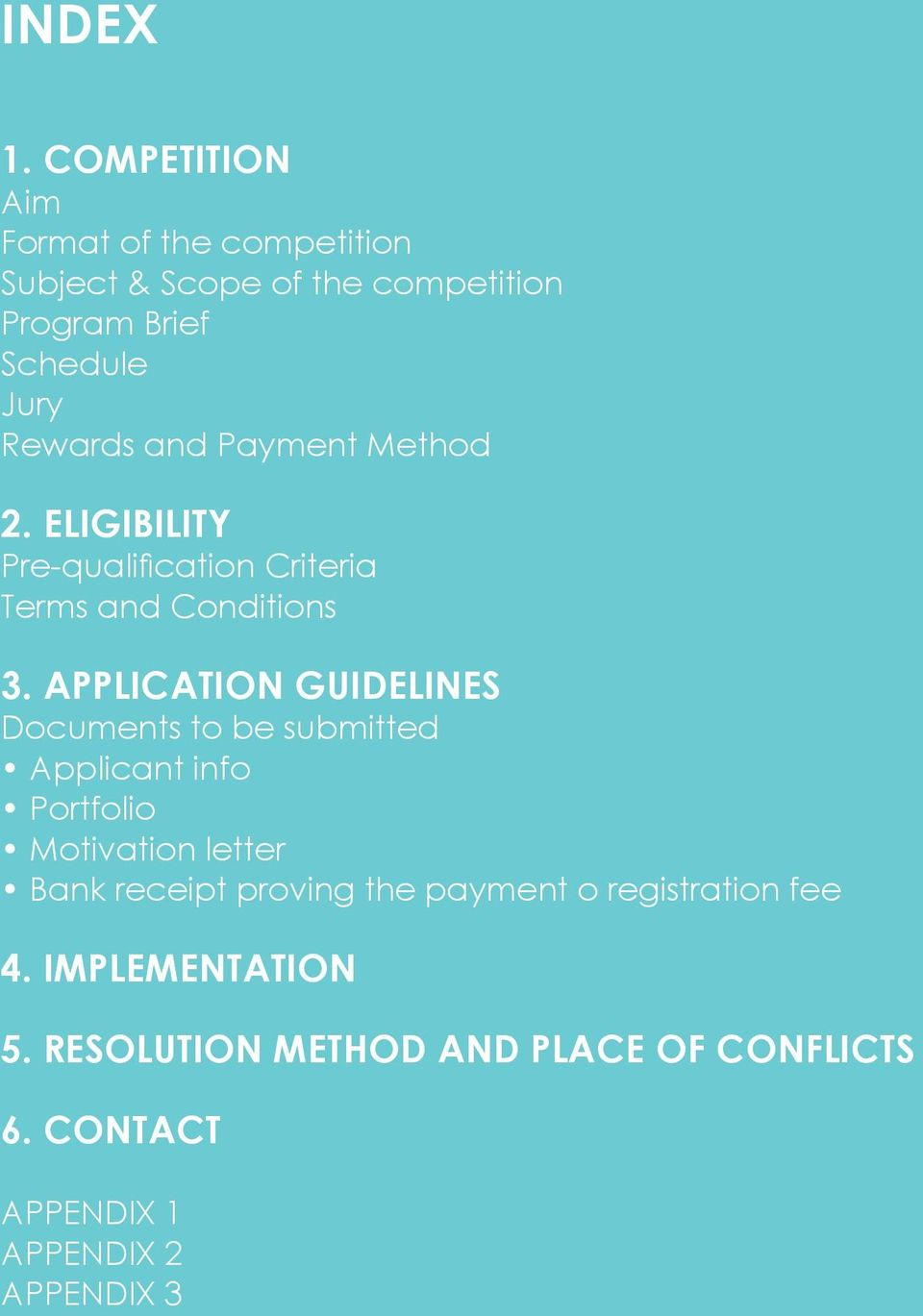 and Payment Method 2. ELIGIBILITY Pre-qualification Criteria Terms and Conditions 3.