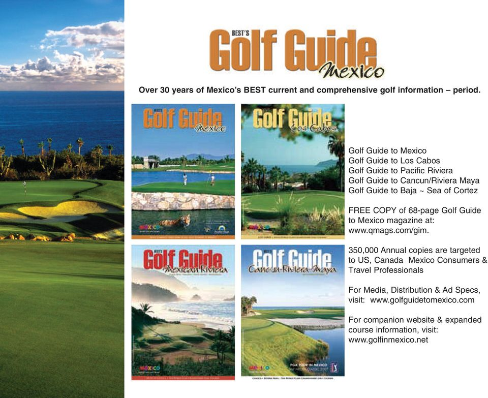 of Cortez FREE COPY of 68-page Golf Guide to Mexico magazine at: www.qmags.com/gim.