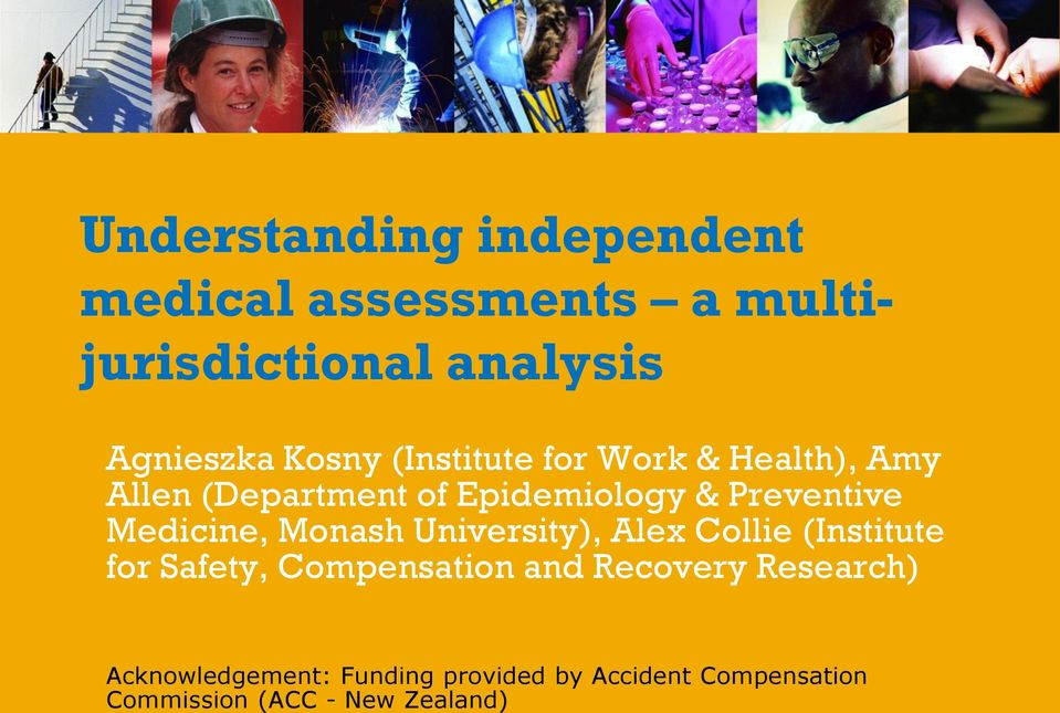 Medicine, Monash University), Alex Collie (Institute for Safety, Compensation and Recovery