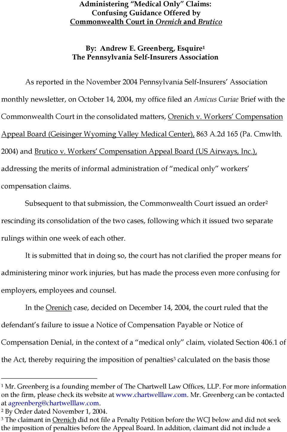 Amicus Curiae Brief with the Commonwealth Court in the consolidated matters, Orenich v. Workers Compensation Appeal Board (Geisinger Wyoming Valley Medical Center), 863 A.2d 165 (Pa. Cmwlth.