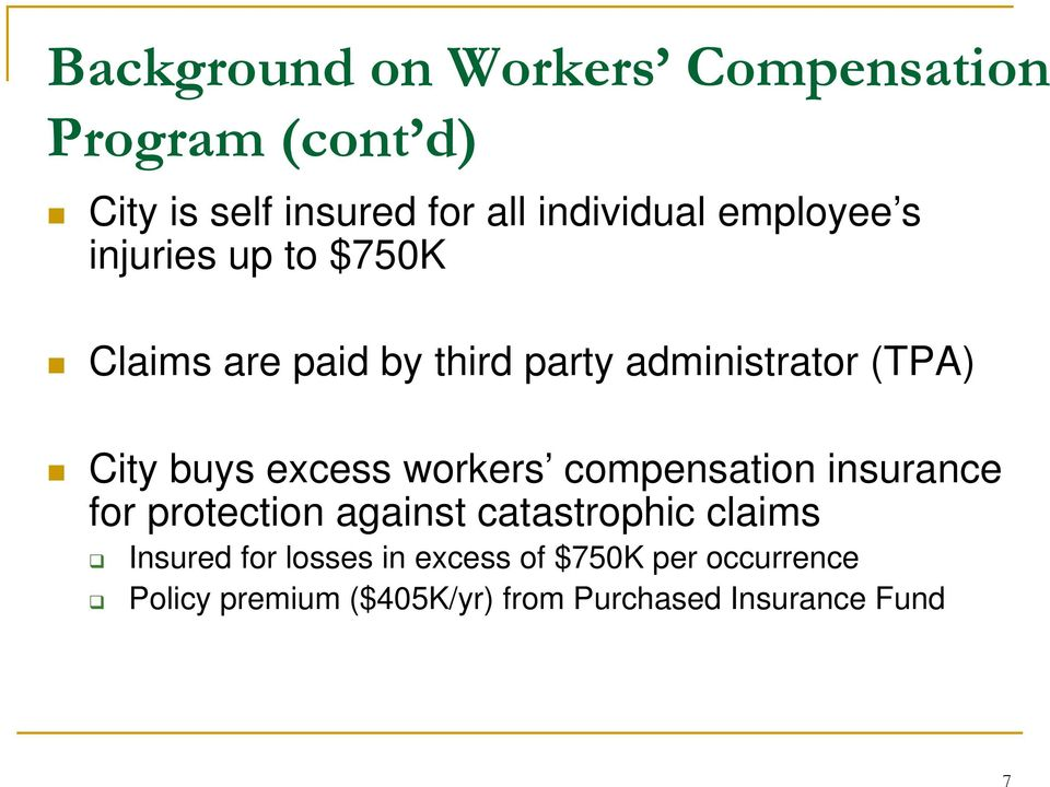 excess workers compensation insurance for protection against catastrophic claims Insured for