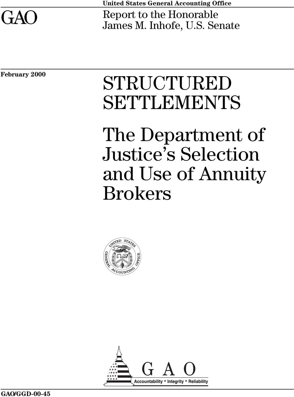 Senate February 2000 STRUCTURED SETTLEMENTS The