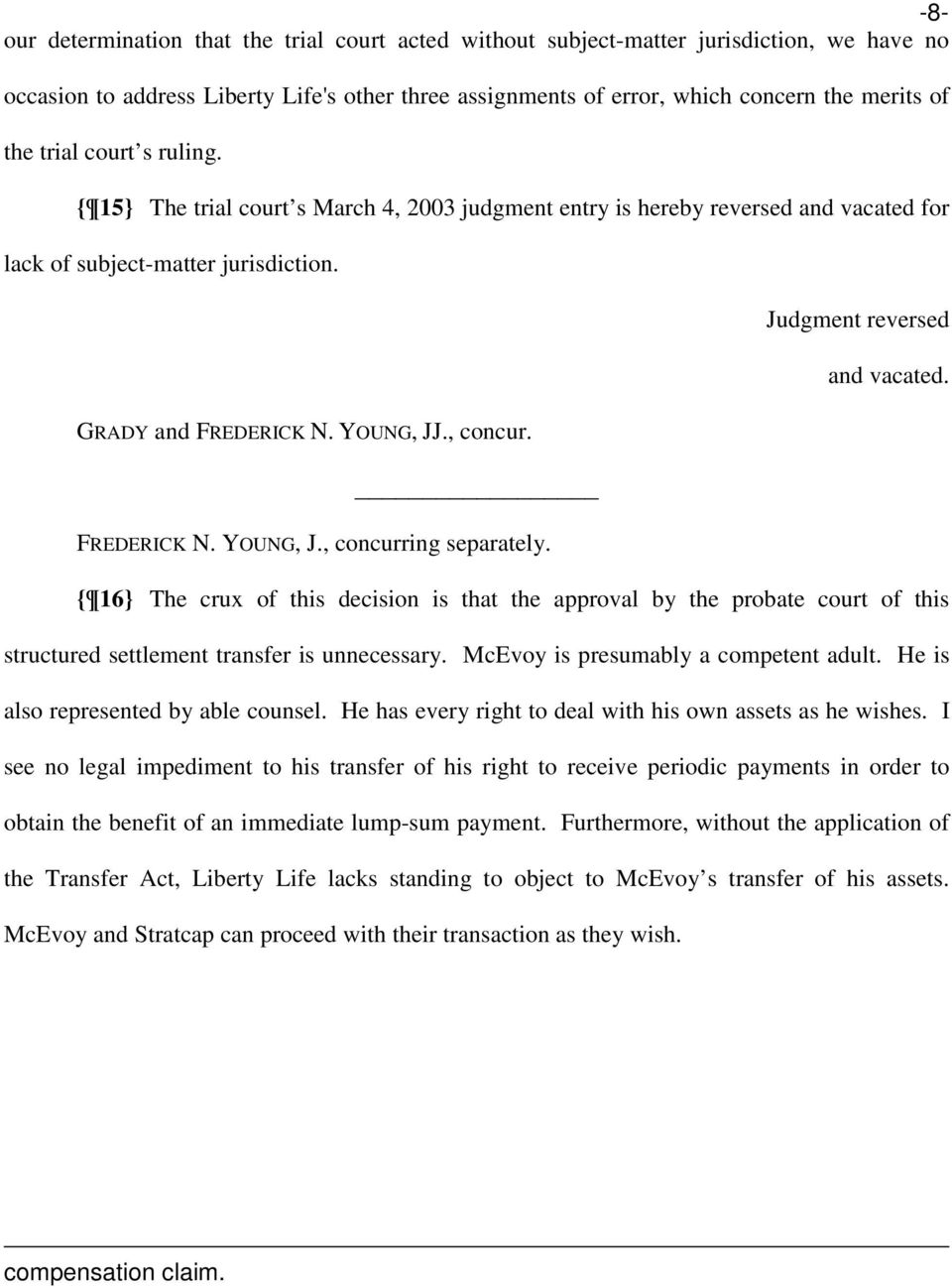 FREDERICK N. YOUNG, J., concurring separately. Judgment reversed and vacated.