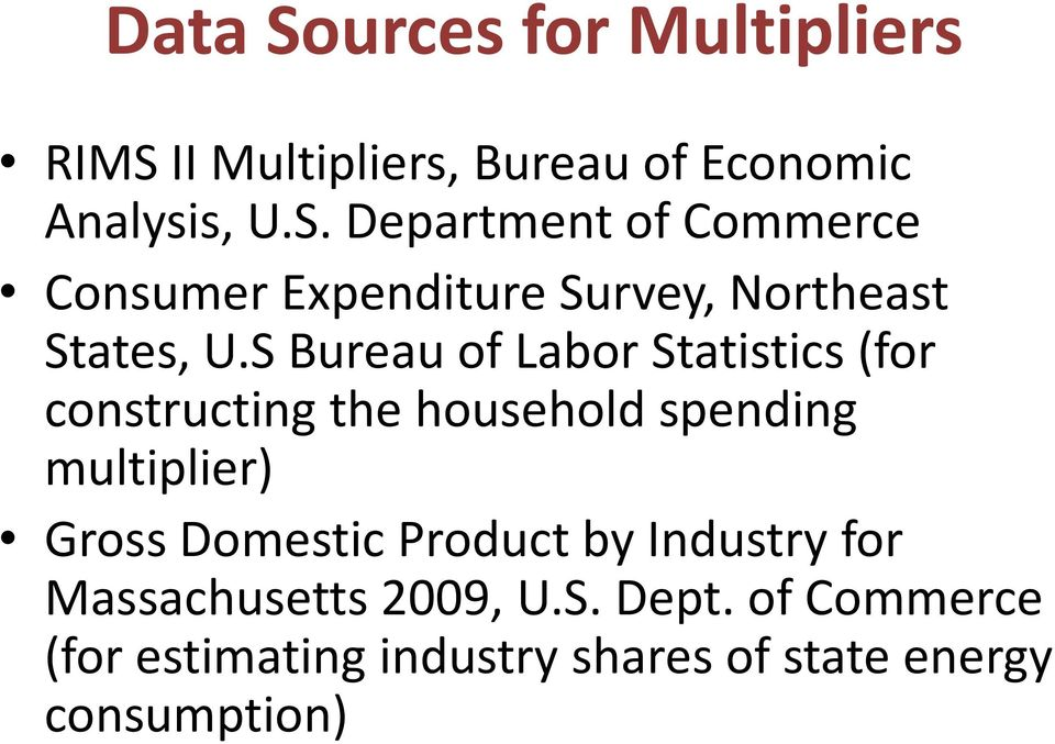 Domestic Product by Industry for Massachusetts 2009, U.S. Dept.