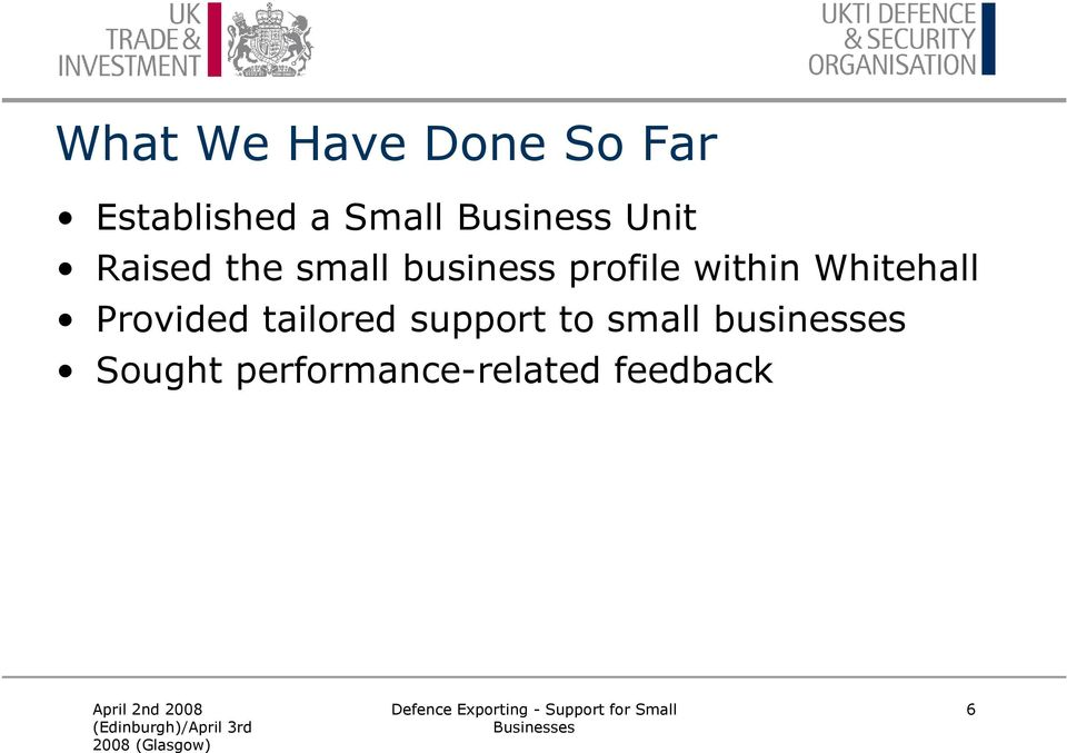 within Whitehall Provided tailored support to