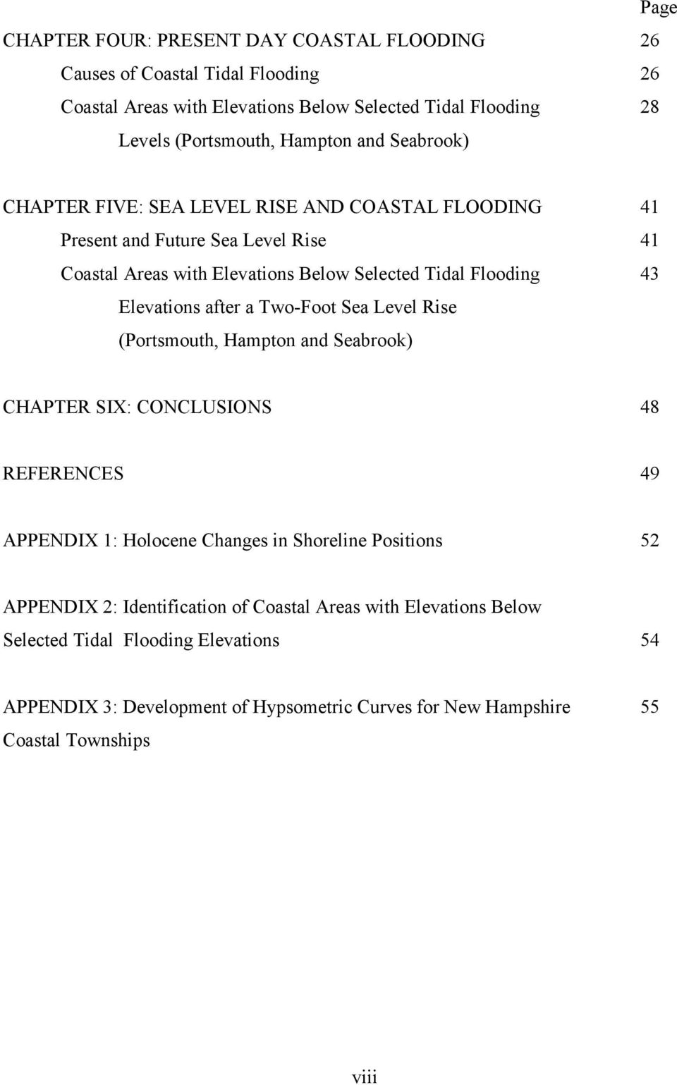 after a Two-Foot Sea Level Rise (Portsmouth, Hampton and Seabrook) CHAPTER SIX: CONCLUSIONS 48 REFERENCES 49 APPENDIX 1: Holocene Changes in Shoreline Positions 52 APPENDIX 2: