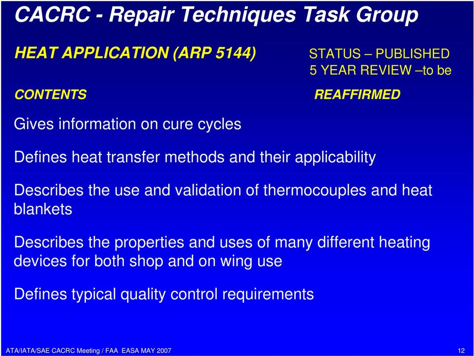use and validation of thermocouples and heat blankets Describes the properties and uses of many
