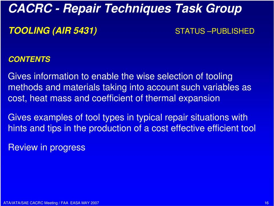coefficient of thermal expansion Gives examples of tool types in typical repair situations