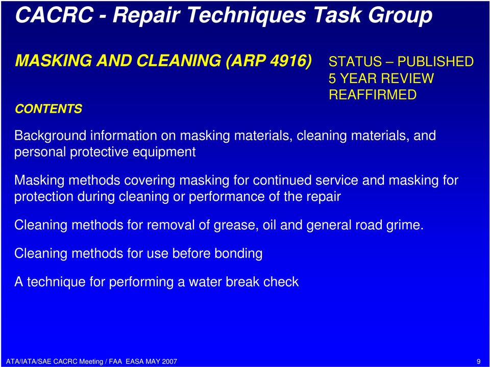 service and masking for protection during cleaning or performance of the repair Cleaning methods for removal of