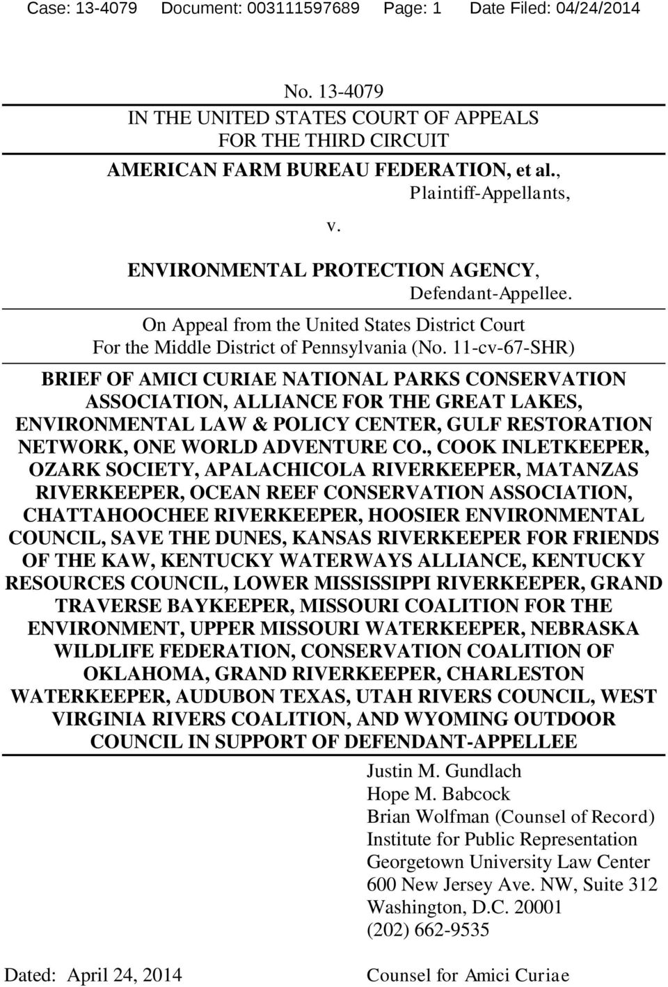 11-cv-67-SHR) BRIEF OF AMICI CURIAE NATIONAL PARKS CONSERVATION ASSOCIATION, ALLIANCE FOR THE GREAT LAKES, ENVIRONMENTAL LAW & POLICY CENTER, GULF RESTORATION NETWORK, ONE WORLD ADVENTURE CO.