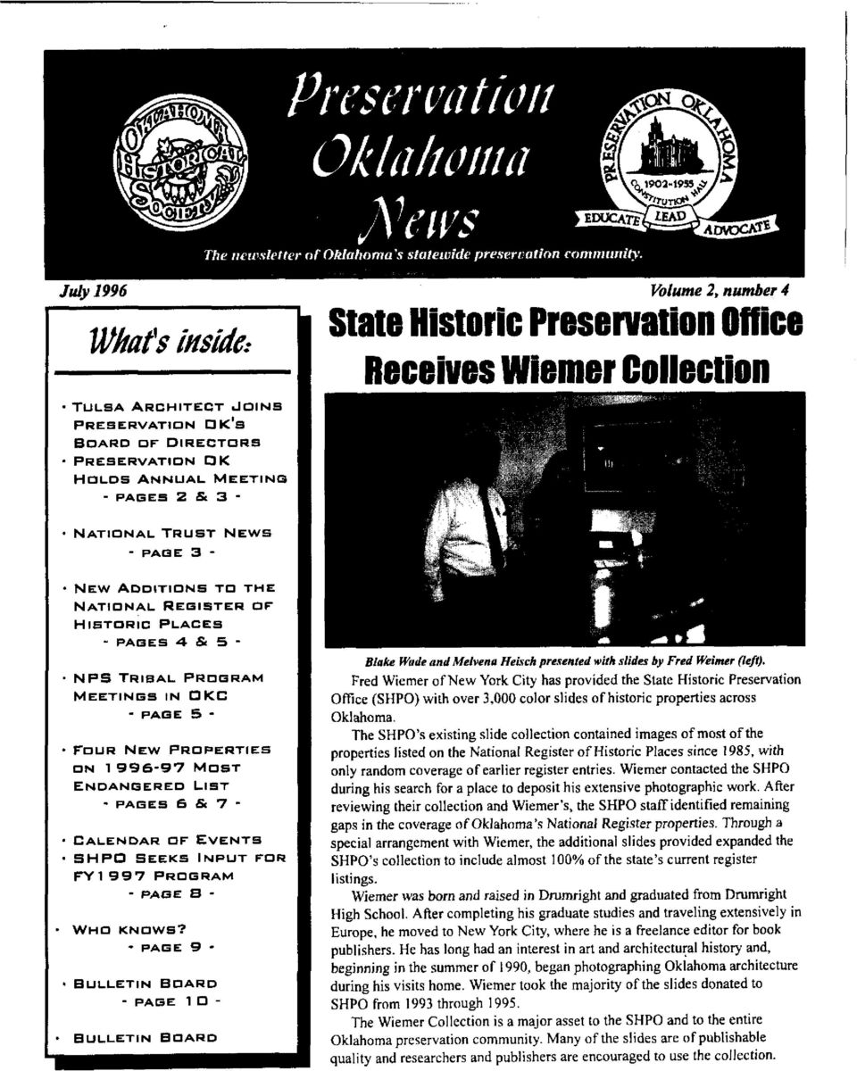 & 5 - NPS TRBAL PROGRAM MEETNGS N OKC -PAGE 5 -. FOUR NEW PROPERTES ON 1996-97 MOST ENDANGERED LST - PAGES 6 & 7 - CALENDAR OF EVENTS SHPO SEEKS NPUT FOR FY 997 p~otzarn - PAOE a - - Wno KNOWS?