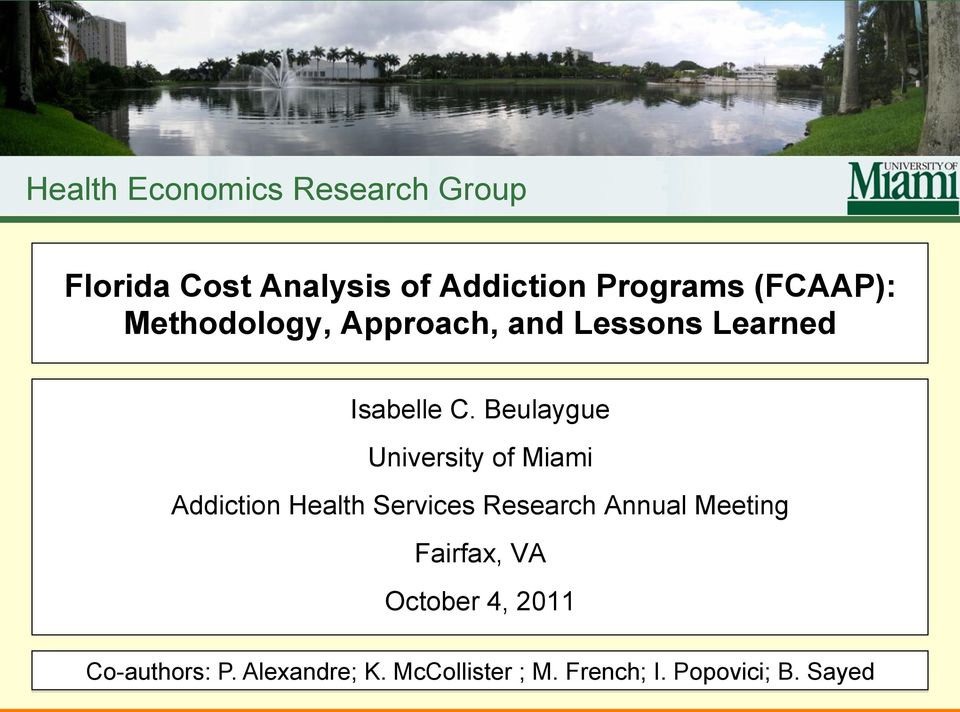 Beulaygue University of Miami Addiction Health Services Research Annual