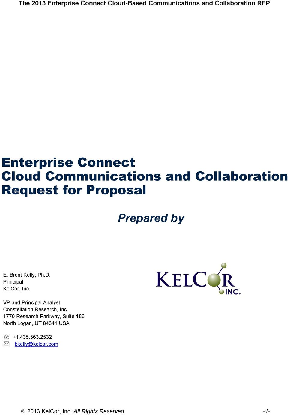 Principal KelCor, Inc. VP and Principal Analyst Constellation Research, Inc.