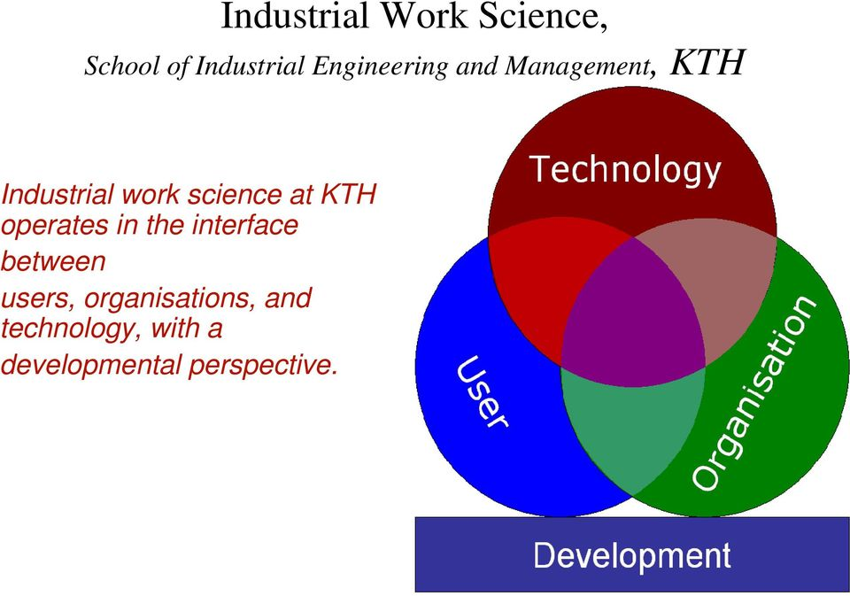 science at KTH operates in the interface between