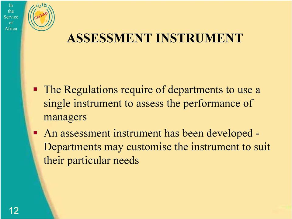 An assessment instrument has been developed - Departments