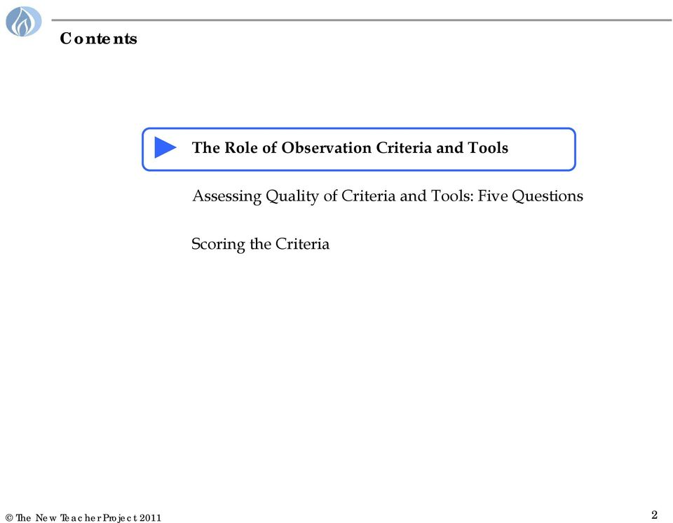 Quality of Criteria and Tools: