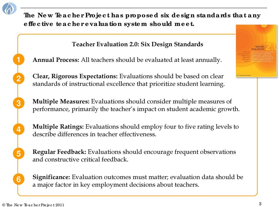 Clear, Rigorous Expectations: Evaluations should be based on clear standards of instructional excellence that prioritize student learning.