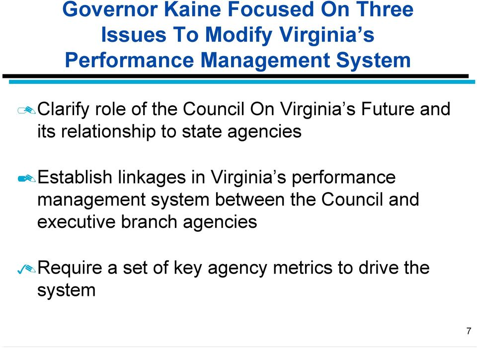 agencies Establish linkages in Virginia s performance management system between the
