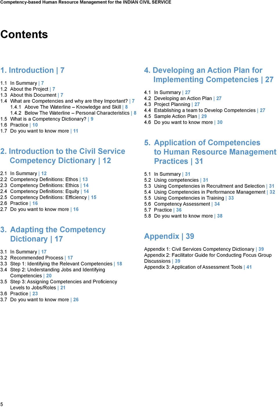 Introduction to the Civil Service Competency Dictionary 12 2.1 In Summary 12 2.2 Competency Definitions: Ethos 13 2.3 Competency Definitions: Ethics 14 2.4 Competency Definitions: Equity 14 2.
