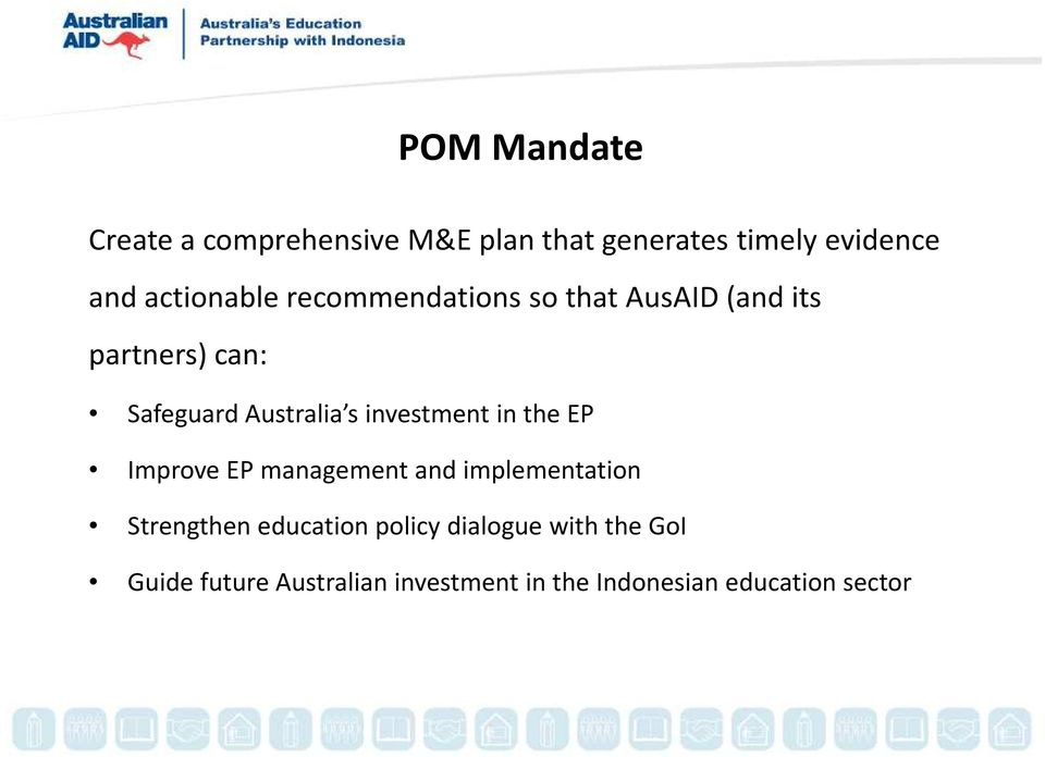 s investment in the EP Improve EP management and implementation Strengthen education
