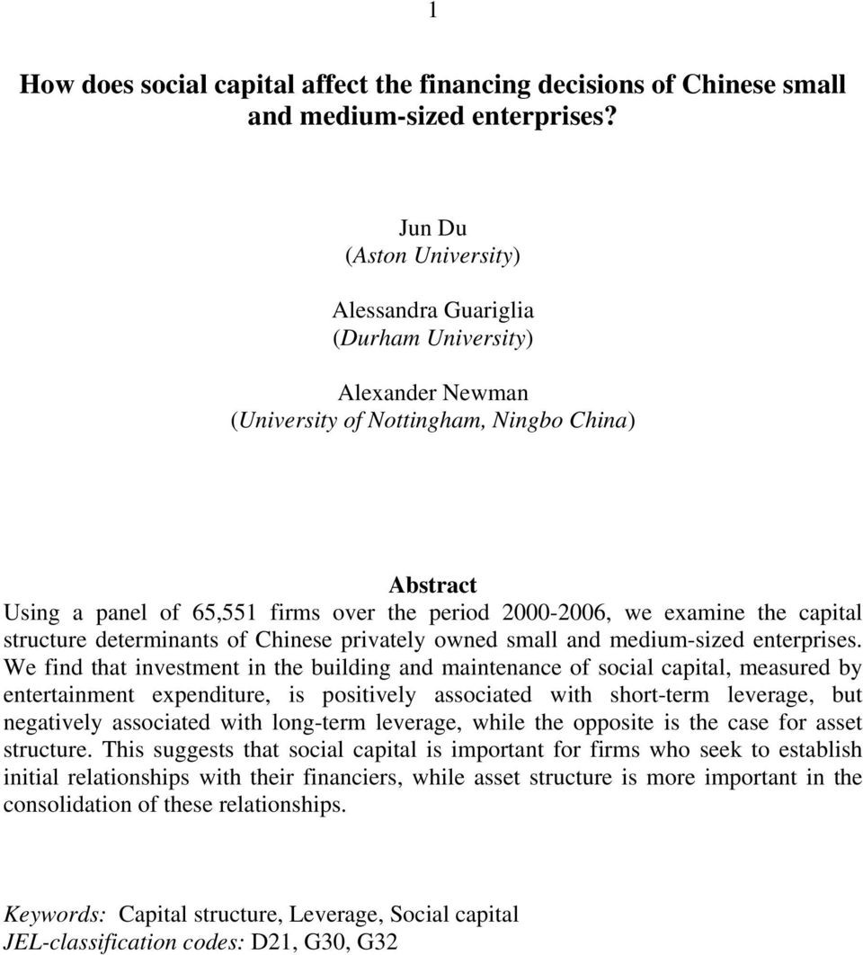 examine the capital structure determinants of Chinese privately owned small and medium-sized enterprises.