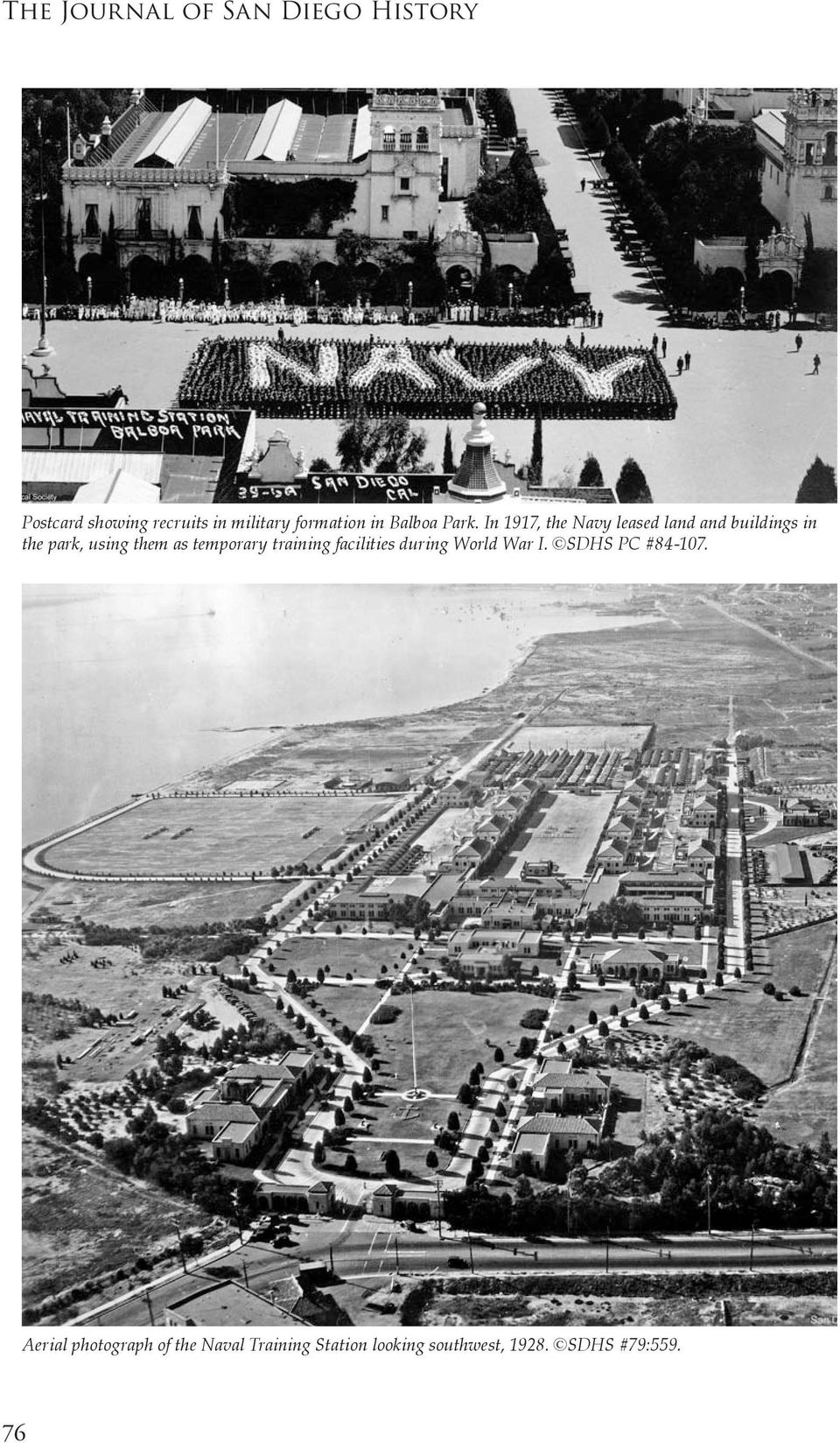 In 1917, the Navy leased land and buildings in the park, using them as temporary