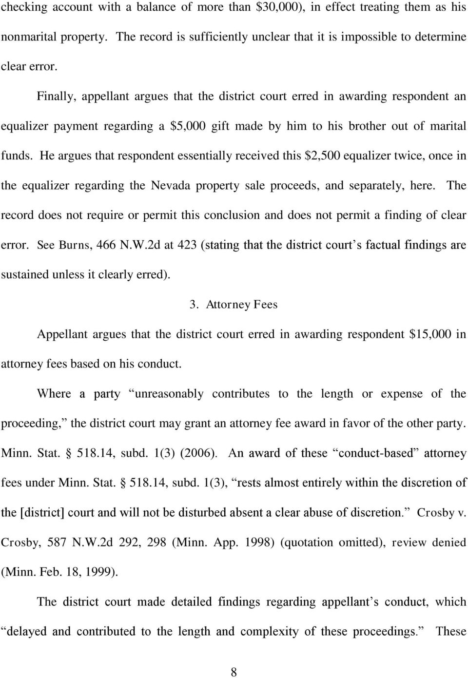 He argues that respondent essentially received this $2,500 equalizer twice, once in the equalizer regarding the Nevada property sale proceeds, and separately, here.
