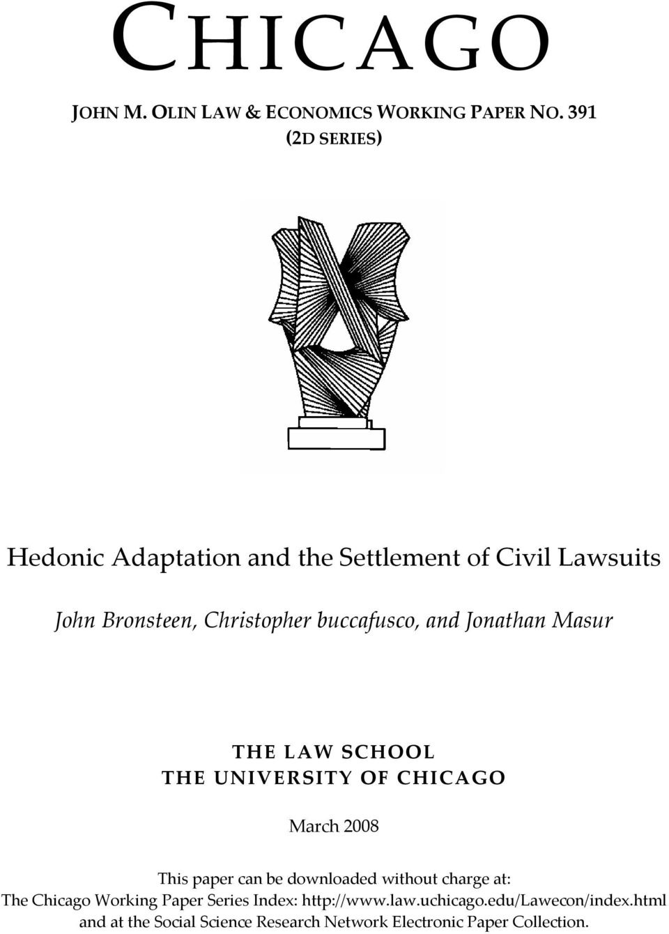 buccafusco, and Jonathan Masur THE LAW SCHOOL THE UNIVERSITY OF CHICAGO March 2008 This paper can be