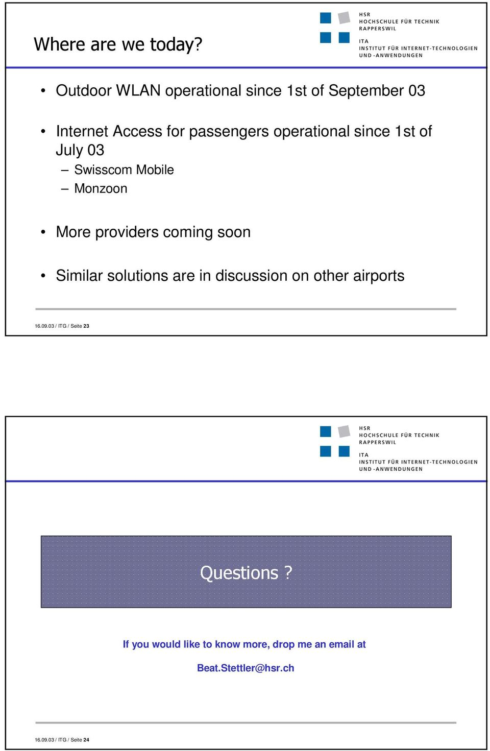Similar solutions are in discussion on other airports 16.09.