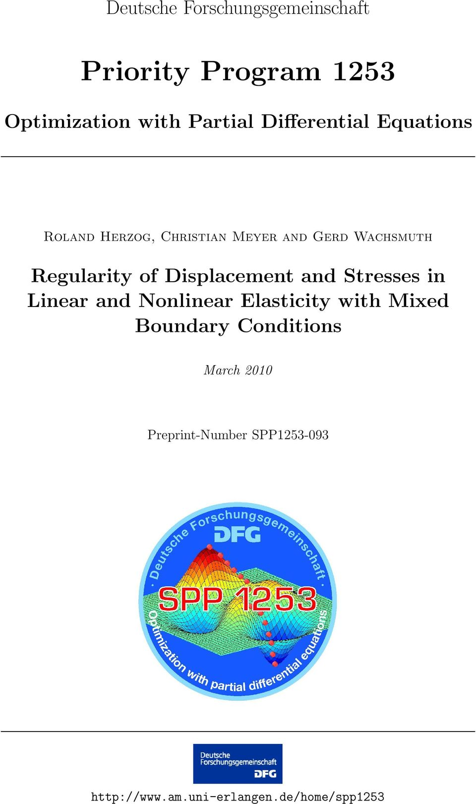 of isplacement and Stresses in Linear and Nonlinear Elasticity with Mixed Boundary