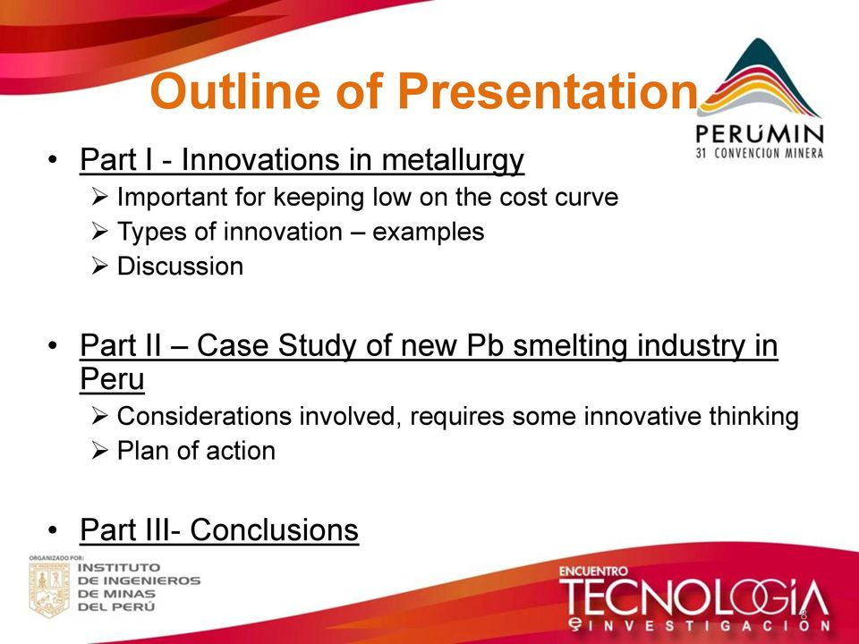 Part II Case Study of new Pb smelting industry in Peru Considerations