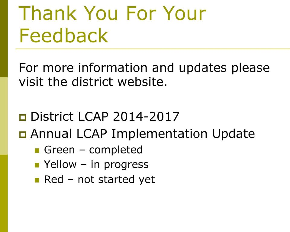 District LCAP 2014-2017 Annual LCAP Implementation