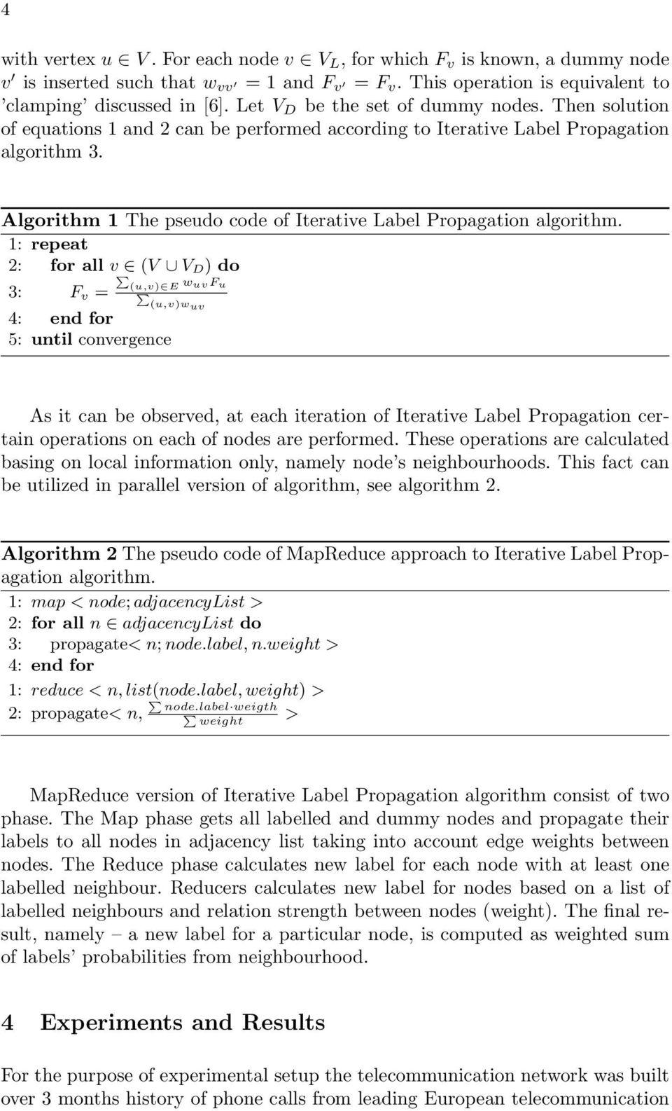 Algorithm 1 The pseudo code of Iterative Label Propagation algorithm.