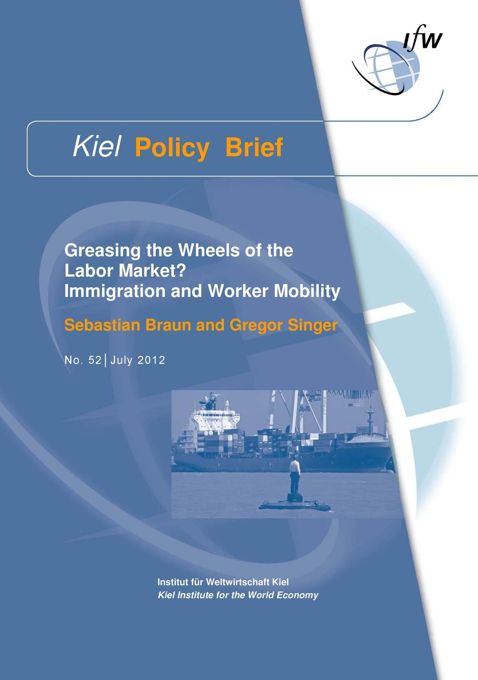 Immigration and Worker Mobility Sebastian Braun and